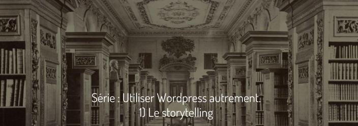 wordpress-autrement-storytelling